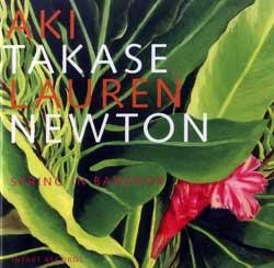 Takase, Aki / Newton, Lauren: Spring in Bangkok