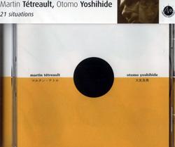 Tetreault , Martin / Yoshihide, Otomo: 21 situations