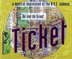 Van de Graaf, Bo: Ticket:  A Musical Impression of the N.Y.C. Subway