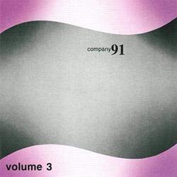 Company 91 (Bailey / Lovens / Zorn / Buckethead): Volume 3