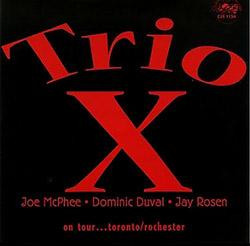 Trio X: On Tour Toronto / Rochester