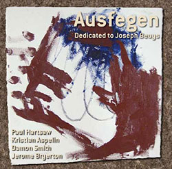 Hartshaw / Aspelin / Smith / Bryerton: Ausfegen (Dedicated To Joseph Beuys) (Balance Point Acoustics)
