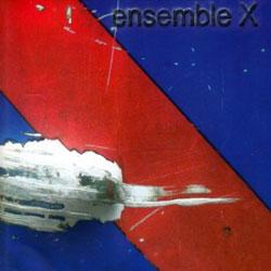 Hubsch, Carl Ludwig: Ensemble X