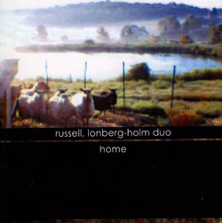 Russell / Lonberg-Holm Duo: Home