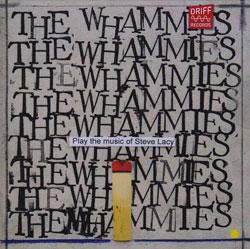 Whammies, The (Djikstra / Karayorgis / Bishop / Oliver / McBride / Bennink): Play The Music of Steve (Driff Records)