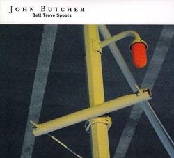 Butcher, John: Bell Trove Spools