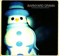 Barnyard Drama: Christmas Singalong Volume 7