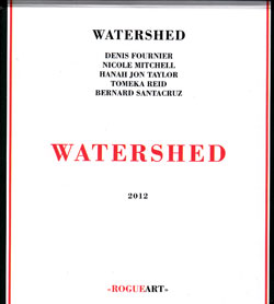 Watershed (Fournier / Mitchell / Taylor / Reid / Santacruz): Watershed