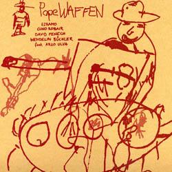 Ezramo / Robair / Fenech / Buchler feat. Argo Ulva: PopeWAFFEN [VINYL]
