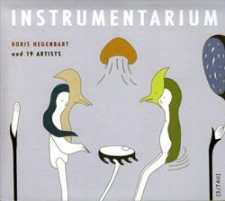 Boris Hegenbart & 19 Artists: Instrumentarium (Monotype Records)