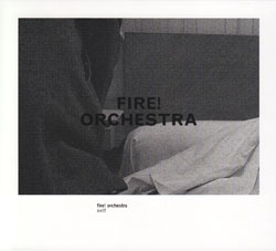Fire! Orchestra: Exit!