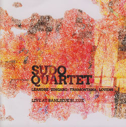 Sudo Quartet (Leandre / Zingaro / Tramontana / Lovens): Live at Banlieue Bleue