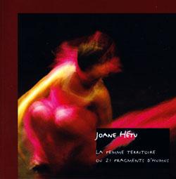 Hetu, Joane: La Femme Territoire ou 21 Fragments D'humus