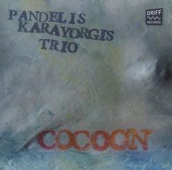 Karayorgis, Pandelis / Jeff Charland / Luther Gray: Cocoon