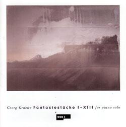 Graewe, Georg: Fantasiestucke I-XIII