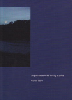 Pisaro, Michael: The Punishment of the Tribe by its Elders