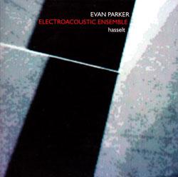 Parker, Evan: Hasselt