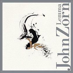 Zorn, John: Lemma