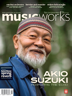 MusicWorks: #115 Spring 2013 [MAGAZINE + CD]