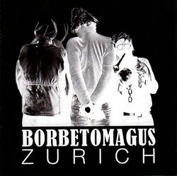 Borbetomagus: Zurich