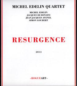 Edelin, Michel Quartet: Resurgence