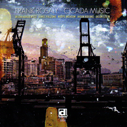 Rosaly, Frank: Cicada Music (Delmark)