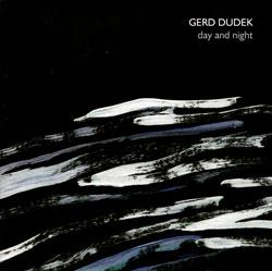 Dudek, Gerd: Day and Night