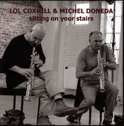 Coxhill, Lol & Michel Doneda: Sitting On Your Stairs (Emanem)