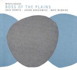 Wheelhouse: Boss Of The Plains