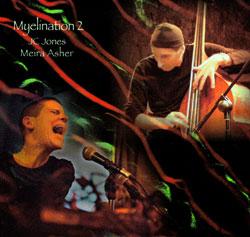 Asher, Meira / JC Jones: Myelination 2 (Kadima)