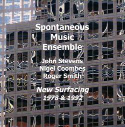 Spontaneous Music Ensemble: New Surfacing (1978/92) (Emanem)