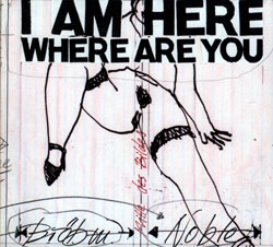 Brotzmann, Peter / Steve Noble: I Am Here Where Are You