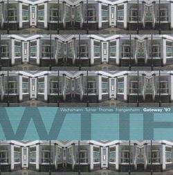 Wachsman / Thomas / Turner / Frangenheim: Gateway '97 (Creative Sources)