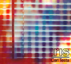 Testa, Carl: Iris (Lock Step Records)