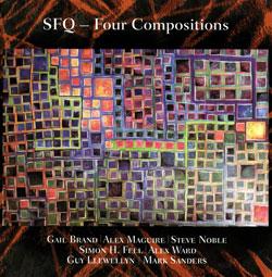 SFQ (Simon Fell Quartet): Four Compositions [2 CDs]