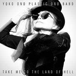 Ono, Yoko Plastic Ono Band: Take Me to the Land of Hell [VINYL]