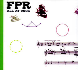 FPR (Gratkowski / Greenlief / Raskin): All At Once (Relative Pitch)