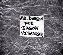 Dorgon: For Jason Viseltear