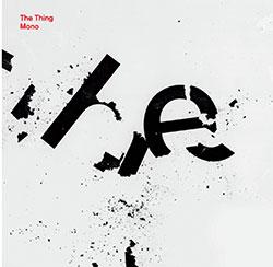 Thing, The: Mono [VINYL 2 LPs]