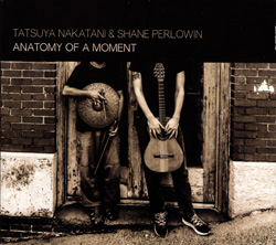 Nakatani / Perlowin: Anatomy of a Moment
