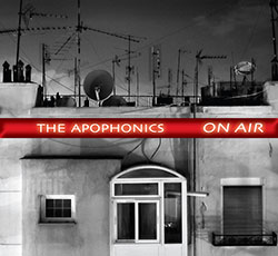 Apophonics, The (Butcher / Edwards / Robair): On Air