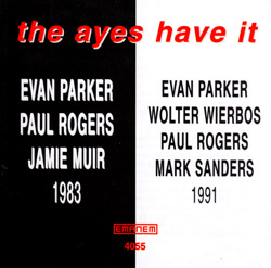 Parker, Evan: The Ayes Have It