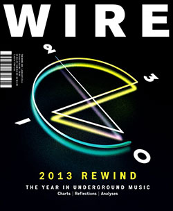 Wire, The: #359 January 2014 [MAGAZINE]