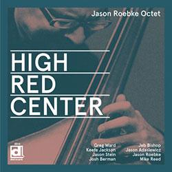 Roebke, Jason Octet: High - Red - Center