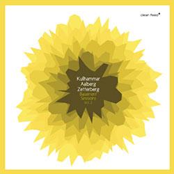 Kullhammar / Aalberg / Zetterberg: Basement Sessions Vol. 2