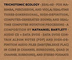 Bartlett, Nathaniel: Trichotomic Ecology [CD + DVD] <i>[Used Item]</i> (Sound-Space Audio Lab)