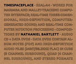 Bartlett, Nathaniel: timespaceplace [CD + DVD] (Sound-Space Audio Lab)