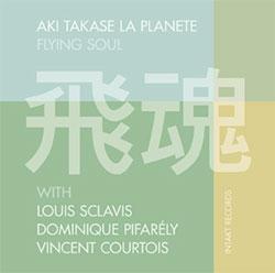 Takase, Aki La Planete: Flying Soul