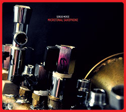 Merce, Sergio: Microtonal Saxophone