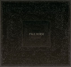 Cymerman, Jeremiah  / Christopher Hoffmann / Brian Chase: Pale Horse